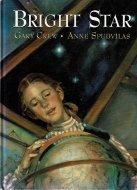 Bright Star <br>Gary Crew/Anne Spudvilas