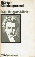Der Augenblick <br>Soeren Kierkegaard <br>独文 瞬間 <br>キェルケゴール