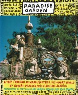 Paradise Garden: <br>A Trip Through <br>Howard Finster's Visionary World <br>ハワード・フィンスター