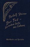 Der Tod, <br>die andere Seite des Lebens: <br>Rudolf Steiner <br>独文 死 <br>ルドルフ・シュタイナー