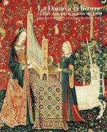 貴婦人と一角獣展 フランス国立クリュニー中世美術館所蔵 <br>図録