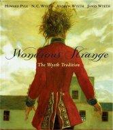Wondrous Strange <br>The Wyeth Tradition <br>英文 N・C/アンドリュー/<br>ジェイミー・ワイエス