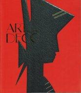 アールデコ展 <br>きらめくモダンの夢 <br>ART DECO 1910-1939 <br>図録