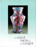 華麗なるアール・ヌーヴォー、アール・デコの世界 <br>ガレ・ドーム・ラリック <br>図録
