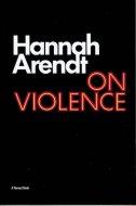 On Violence <br>Hannah Arendt <br>英文 暴力について <br>アーレント