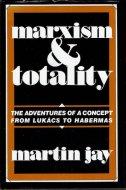 Marxism and Totality <br>Martin Jay <br>英文 マルクス主義と全体性 <br>マーティン・ジェイ
