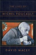 The Lives of Michel Foucault: <br>A Biography <br>David Macey <br>英文 ミシェル・フーコー伝
