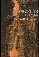 Breathturn <br>Paul Celan <br>独・英) 息の転換 <br>パウル・ツェラン