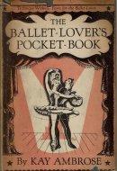 The ballet-lover's <br>pocket-book <br>Kay Ambrose <br>英)バレエ入門 <br>ケイ・アンブローズ