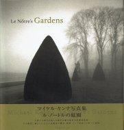 ノートル・ガーデン <br>ル・ノートルの庭園 <br>Michael Kenna <br>マイケル・ケンナ