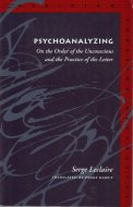 Psychoanalyzing <br>Serge Leclaire <br>英)精神分析すること <br>セルジュ・ルクレール
