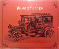 The Art of the Tin Toy <br>David Pressland <br>英)ブリキおもちゃの芸術