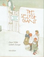 The Selfish Giant <br>Lisbeth Zwerger  <br>英)わがままな大男 <br>リスベート・ツヴェルガー
