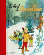 Le Noel de Caroline <br>Pierre Probst <br>仏)カロリーヌのクリスマス <br>ピエール・プロブスト