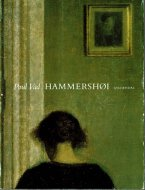 HAMMERSHOI, VAERK OG LIV <br>ハマスホイ 仕事と生活 <br>Poul Vad