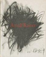 Arnulf Rainer <br>アーノルフ・ライナー
