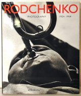 Rodchenko <br>Photography 1924-1954 <br>アレクサンドル・ロトチェンコ
