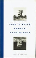 Bunker archéologie <br>Paul Virilio  <br>仏)トーチカの考古学 <br>ポール・ヴィリリオ