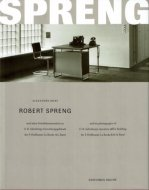 Robert Spreng <br>:and His Photographs of O.R. Salvisberg's Executive Office Building ...