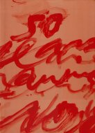 Cy Twombly: <br>Fifty Years Of Work On Paper <br>サイ・トゥオンブリー