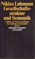 Gesellschaftsstruktur und Semantik 2 <br>Niklas Luhmann <br>独)社会構造とゼマンティク 2 <br>ニクラス・ルーマン