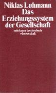 Das Erziehungssystem der Gesellschaft <br>Niklas Luhmann <br>独)社会の教育システム <br>ニクラス・ルーマン
