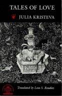 Tales of Love <br>Julia Kristeva <br>ジュリア・クリステヴァ