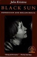 Black Sun: <br>Depression and Melancholia <br>Julia Kristeva <br>英)黒い太陽 <br>ジュリア・クリステヴァ