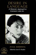 Desire in Language: A Semiotic Approach to Literature and Art <br>Julia Kristeva <br>ジュリア・クリステヴァ