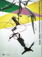 Yves Netzhammer: Installationen 2008-2018 <br>イヴ・ネッツハンマー