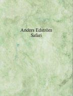 Anders Edstrom: Safari <br>アンダース・エドストローム