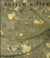Anselm Kiefer : Nationalgalerie Berlin 1991 <br>アンゼルム・キーファー <br>図録