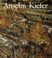Anselm Kiefer :Mark Rosenthal <br>アンゼルム・キーファー <br>図録