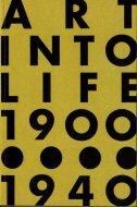 日本の前衛 Art into Life 1900-1940 <br>図録