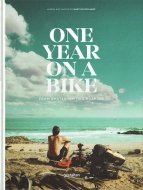 One Year on a Bike: From Amsterdam to Singapore <br>Martijn Doolaard