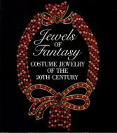 Jewels of Fantasy: <br>Costume Jewelry of the 20th Century <br>英)20世紀のコスチューム・ジュエリー