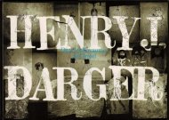 Henry J. Darger : Dans Les Royaumes De l'Irreel <br>仏)ヘンリー・ダーガー 非現実の王国で