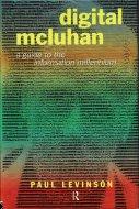 Digital McLuhan <br>Paul Levinson <br>英)デジタル・マクルーハン <br>ポール・レヴィンソン