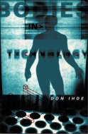 Bodies in Technology <br>Don Ihde <br>ドン・アイディ