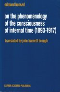 On the Phenomenology of the Consciousness of Internal Time <br>Edmund Husserl <br>フッサール
