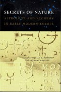 Secrets of Nature: Astrology and Alchemy in Early Modern Europe <br>英)自然の秘密 近世ヨーロッパの占星術と錬金術