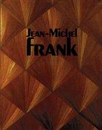 Jean-Michel Frank <br>仏・英)ジャン・ミシェル・フランク