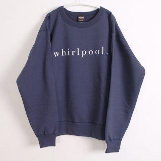 school | whirlpool SWEATSHIRT (navy) | 裏起毛スウェット