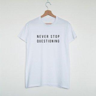 Vim Tees | Never stop questioning T-shirt | Tシャツ (M/Lサイズ)【タイポグラフィ ミニマリスト】