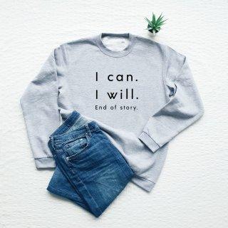 Vim Tees | I can I will sweatshirt (heather gray) | スウェット (M/Lサイズ)【タイポグラフィ ミニマリスト 裏起毛】