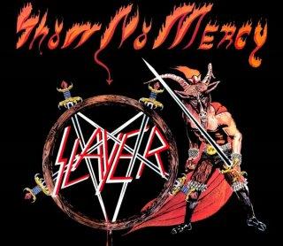 "SLAYER""Show No Mercy"