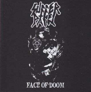 """SUFFER THE PAIN """"Face Of Doom"""