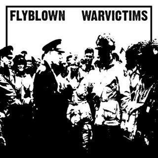 WARVICTIMS / FLYBLOWN SPLIT LP