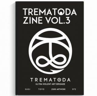 TREMATODA - Vol.3 ZINE