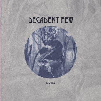 DECADENT FEW